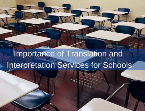 Importance of Translation and Interpretation Services for Schools